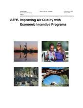 Improving Air Quality with Economic Incentive Programs