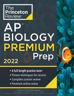 Princeton Review AP Biology Premium Prep 2022