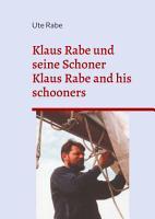 Klaus Rabe und seine Schoner PDF