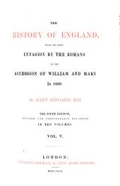 The History of England, from the first invasion by the Romans to the accession of William and Mary in 1688: Volume 5