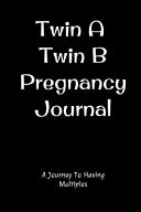 Twin a and Twin B Journal