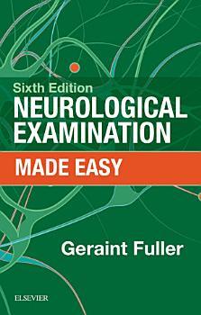 Neurological Examination Made Easy E Book PDF