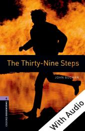 The Thirty-Nine Steps - With Audio Level 4 Oxford Bookworms Library: Edition 3