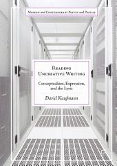 Reading Uncreative Writing: Conceptualism, Expression, and the Lyric