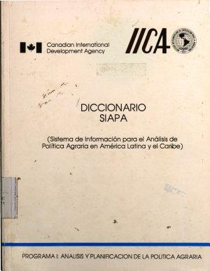 Diccionario SIAPA  Sistema de Informaci  n para el An  lisis de Pol  tica Agraria en Am  rica Latina y el Caribe  PDF