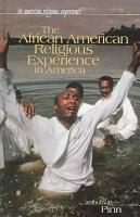 The African American Religious Experience in America PDF