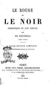 Le rouge et le noir chronique du XIXe siècle par de Stendhal (Henry Beyle)
