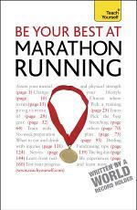Be Your Best At Marathon Running