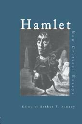 Hamlet: Critical Essays
