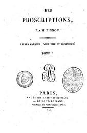 Des proscriptions: Volume1
