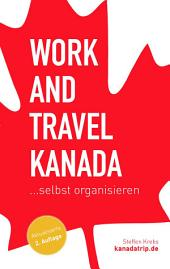 Work and Travel Kanada selbst organisieren