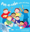 Pat a Cake, Make and Shake