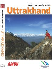 RBS Visitors Guide INDIA - Uttarakhand: Uttarakhand Travel Guide