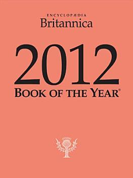 Britannica Book of the Year 2012 PDF