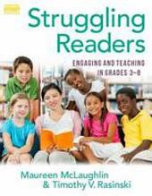 Struggling Readers: Engaging and Teaching in Grades 3–8