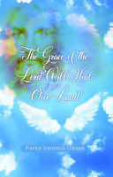 The Grace of the Lord Will Heal Our Land PDF