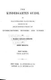 The Kindergarten Guide: Volume 1