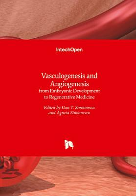 Vasculogenesis and Angiogenesis