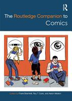 The Routledge Companion to Comics PDF