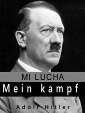 Mein Kampf: Mi lucha