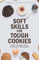 Soft Skills for Tough Cookies