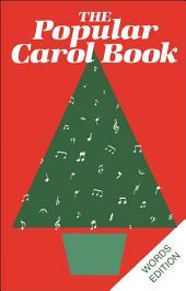 Popular Carol Book: Words Edition