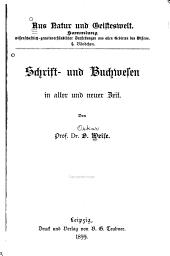 Schrift und buchwesen in alter und neuer zeit