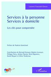 Services à la personne: Services à domicile - Les clés pour comprendre