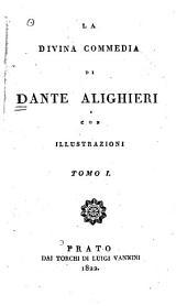 La Divina commedia di Dante Alighieri: con illustrazioni, Volume 1