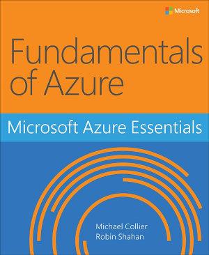 Microsoft Azure Essentials   Fundamentals of Azure
