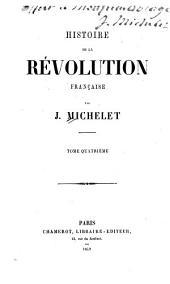 Histoire de la révolution française: Volume4