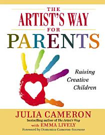 The Artist S Way For Parents