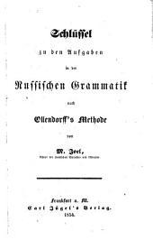 H.G. Ollendorff's neue Methode ... Anleitung zur Erlernung der russischen Sprache. [With] Schlüssel