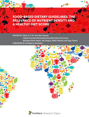 Food Based Dietary Guidelines  The Relevance of Nutrient Density and a Healthy Diet Score