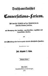 Deutsch amerikanisches Conversations Lexicon PDF