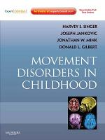 Movement Disorders in Childhood - E-Book