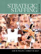 Strategic Staffing: Edition 3