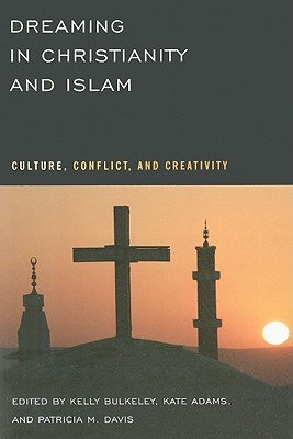 Dreaming in Christianity and Islam PDF
