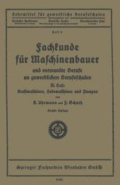 Fachkunde für Maschinenbauer: Und verwandte Berufe an gewerblichen Berufsschulen, Ausgabe 6
