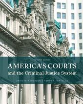 America's Courts and the Criminal Justice System: Edition 12