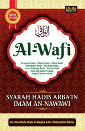 Al-Wafi: Syarah Hadis Arba'in Imam an-Nawawi