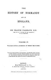The History of Normandy and of England: William Rufus, accession of Henry Beauclerc, Volume 4