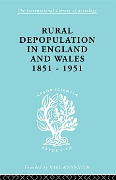 Rural Depopulation in England and Wales  1851 1951 PDF