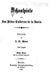Schauspiele von don Pedro Calderon de la Barca: Bände 1-3