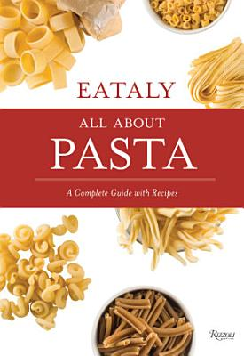 Eataly  All about Pasta
