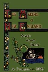 The Making of New England 1580-1643