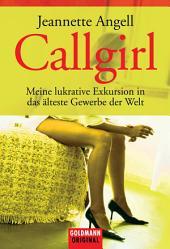 Callgirl: Meine lukrative Exkursion in das älteste Gewerbe der Welt
