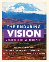 The Enduring Vision, Volume II: Since 1865: Edition 9