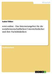 sowi online   Das Internetangebot f  r die sozialwissenschaftlichen Unterrichtsf  cher und ihre Fachdidaktiken PDF