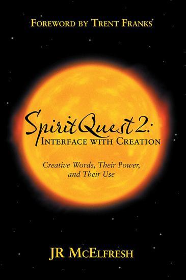 Spiritquest 2  Interface With Creation PDF